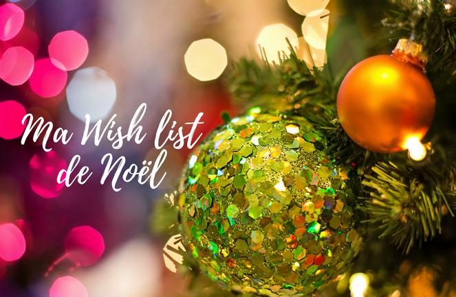 Ma Wish list de Noël