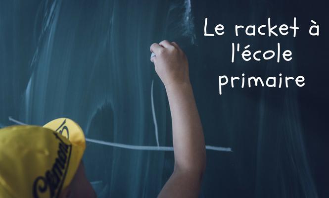 Le racket à l'école primaire