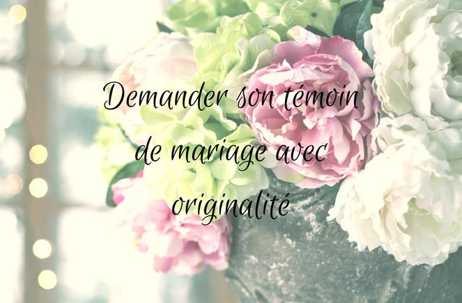 Demander son témoin de mariage avec originalité