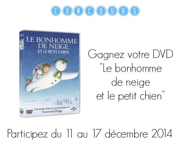 """Gagnez le DVD """"Le bonhomme de neige et le petit chien"""""""