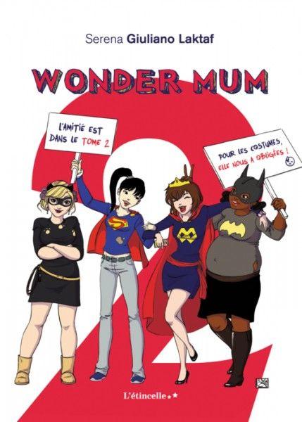 Wonder Mum 2, mieux qu'une séance de psy !