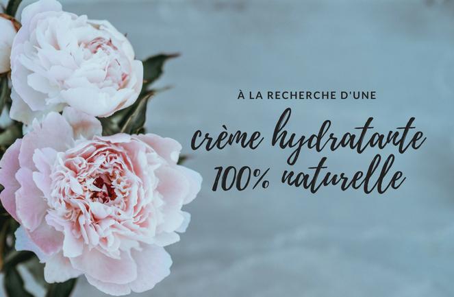 crème hydratante naturelle
